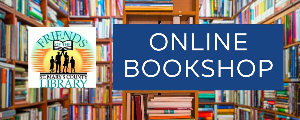 Friends of the St. Mary's County Library Online Bookshop